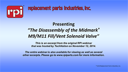 The Disassembly of the Midmark® M9 & M11 Fill/Vent Solenoid Valve (7:06)